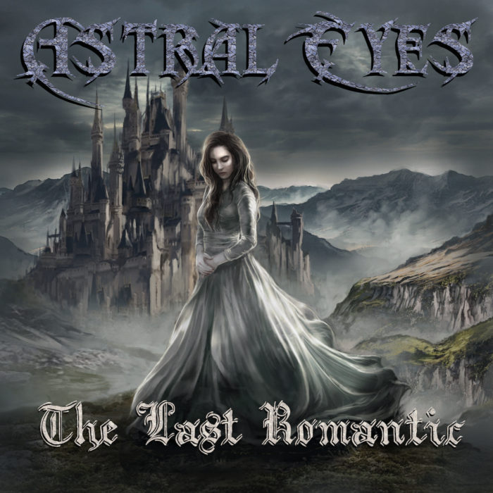 Astral Eyes - The Last Romantic